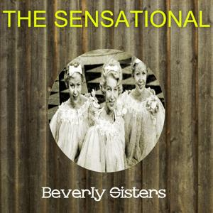 The Sensational Beverly Sisters