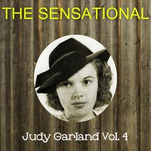 The Sensational Judy Garland Vol 04