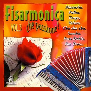 Fisarmonica che passione, Vol. 3 (Ecosound musica di liscio)