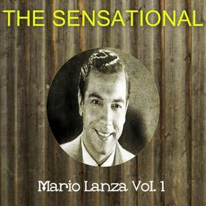 The Sensational Mario Lanza Vol 01