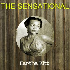 The Sensational Eartha Kitt