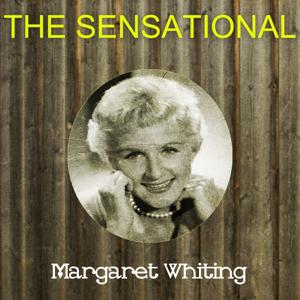 The Sensational Margaret Whiting