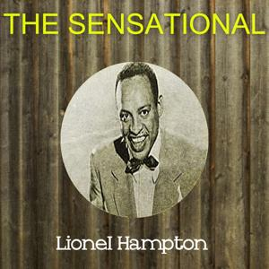 The Sensational Lionel Hampton