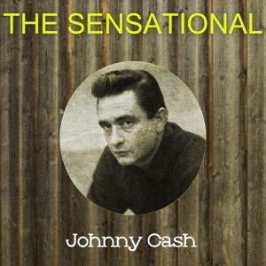The Sensational Johnny Cash