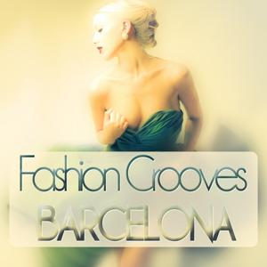 Fashion Grooves Barcelona