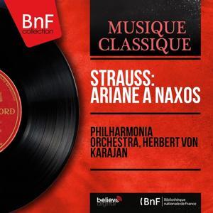 Strauss: Ariane à Naxos (Mono Version)