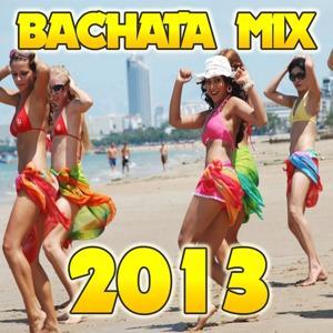 Bachata Mix 2013, Vol. 2