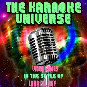 Video Games (Karaoke Version) [in the Style of Lana Del Rey]