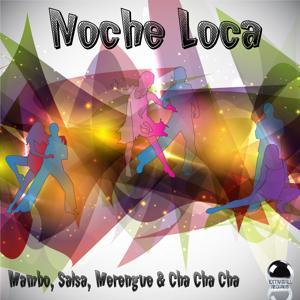 Noche Loca Mambo, Salsa, Merengue & Cha Cha Cha