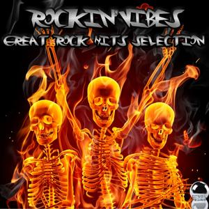 Rockin' Vibes: Great Rock Hits Selection