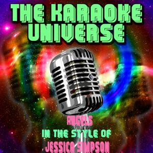 Angels (Karaoke Version) [in the Style of Jessica Simpson]