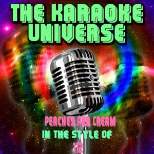 Peaches and Cream (Karaoke Version) [in the Style of 112]