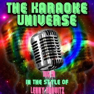 Dig in (Karaoke Version) [in the Style of Lenny Kravitz]