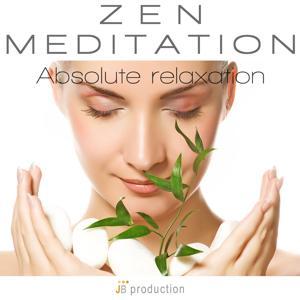 Zen Meditation (Absolute Relaxation)