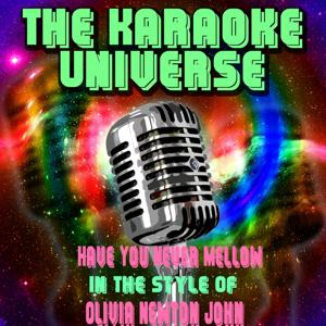 Have You Never Mellow (Karaoke Version) [in the Style of Olivia Newton John]