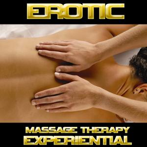 Erotic (Massage Therapy Experiential)