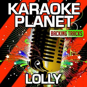 Lolly (Karaoke Version) (Originally Performed By Maejor Ali & Juicy J & Justin Bieber)
