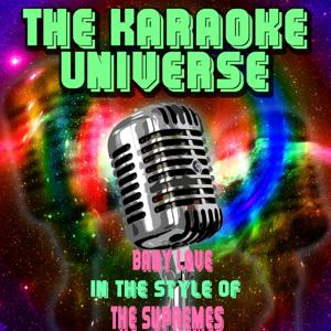 Baby Love (Karaoke Version) [in the Style of the Supremes]