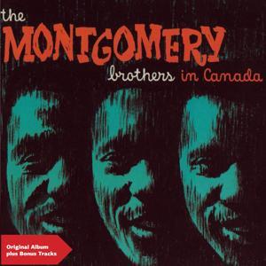 The Montgomery Brothers in Canada (Original Album Plus Bonus Tracks)