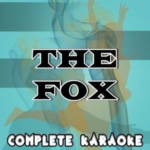 The Fox (What Does the Fox Say?) [karaoke Version] (Originally Performed By Ylvis)