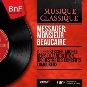 Messager: Monsieur Beaucaire (Mono Version)