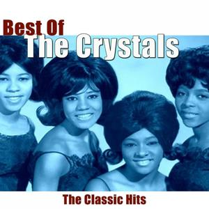 Best of The Crystals (The Classic Hits)