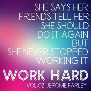 Work Hard, Vol. 2