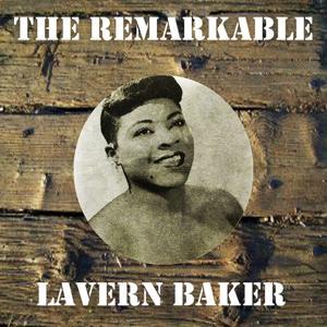 The Remarkable Lavern Baker