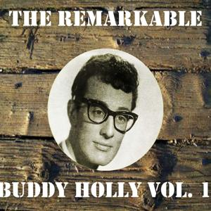 The Remarkable Buddy Holly, Vol. 1
