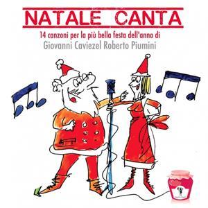 Natale canta (14 canzoni per la festa più bella dell'anno)