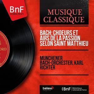 Bach: Choeurs et airs de la Passion selon Saint Matthieu (Stereo Version)