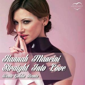 Straight Into Love (Denis Goldin Remix)