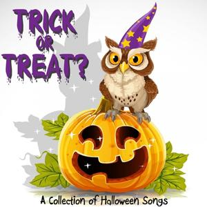 Trick or Treat? (A Collection of Halloween Songs)