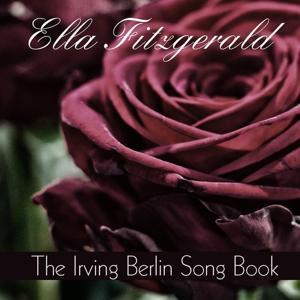 Ella Fitzgerald: The Irving Berlin Song Book