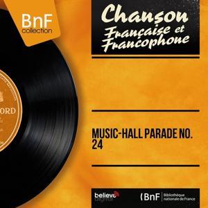 Music-hall parade No. 24 (Mono Version)