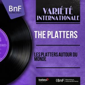 Les Platters autour du monde (Remastered, Mono Version)