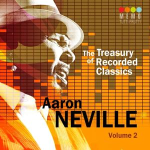The Treasury of Recorded Classics: Aarone Neville, Vol. 2