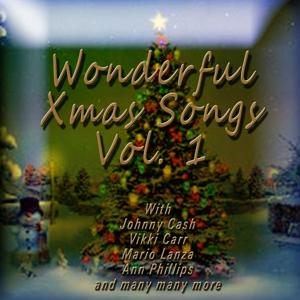 Wonderful Xmas Songs, Vol. 1