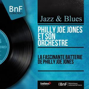 La fascinante batterie de Philly Joe Jones (Mono Version)