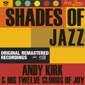 Shades of Jazz (Andy Kirk & His Twelve Clouds of Joy)