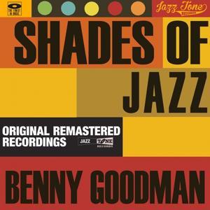 Shades of Jazz (Benny Goodman)