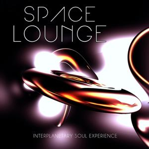 Space Lounge, Vol. 5 (Interplanetary Soul Eperiments)