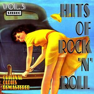 Hits of Rock 'n' Roll, Vol. 3 (Original Oldies Remastered)