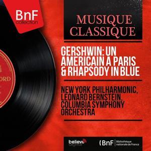 Gershwin: Un américain à Paris & Rhapsody in Blue (Remastered, Stereo Version)