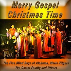 Merry Gospel Christmas Time, Vol. 3