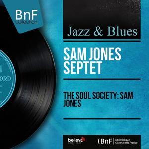 The Soul Society: Sam Jones (Mono Version)