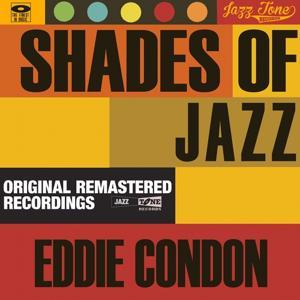 Shades of Jazz (Eddie Condon)