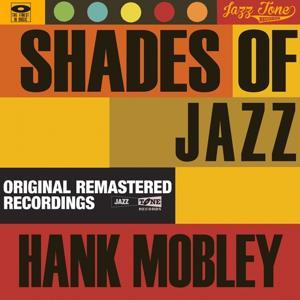 Shades of Jazz (Hank Mobley)