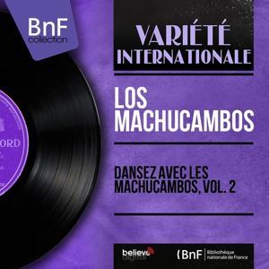 Dansez avec les Machucambos, Vol. 2 (Stereo Version)