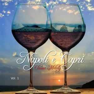 Napoli e Capri Classic Melody, Vol. 1